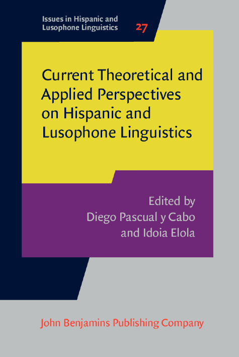 image of Current Theoretical and Applied Perspectives on Hispanic and Lusophone Linguistics