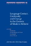 image of Language Contact, Continuity and Change in the Genesis of Modern Hebrew