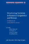 image of Structuring Variation in Romance Linguistics and Beyond