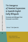 image of The Emergence of Nominal Expressions in Spanish-English Early Bilinguals