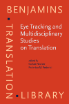 image of Eye Tracking and Multidisciplinary Studies on Translation