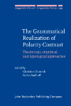 image of The Grammatical Realization of Polarity Contrast