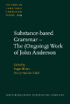 image of Substance-based Grammar – The (Ongoing) Work of John Anderson