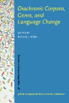 image of Diachronic Corpora, Genre, and Language Change