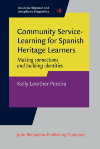 image of Community Service-Learning for Spanish Heritage Learners