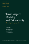 image of Tense, Aspect, Modality, and Evidentiality