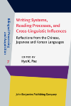 image of Writing Systems, Reading Processes, and Cross-Linguistic Influences