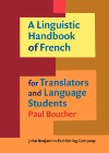 image of A Linguistic Handbook of French for Translators and Language Students