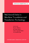image of Multiword Units in Machine Translation and Translation Technology