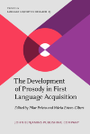 image of The Development of Prosody in First Language Acquisition