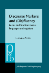 image of Discourse Markers and (Dis)fluency