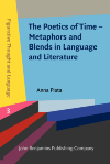 image of The Poetics of Time – Metaphors and Blends in Language and Literature