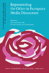 image of Representing the Other in European Media Discourses