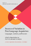 image of Sources of Variation in First Language Acquisition