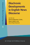 image of Diachronic Developments in English News Discourse