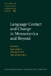 image of Language Contact and Change in Mesoamerica and Beyond