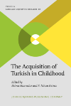 image of The Acquisition of Turkish in Childhood
