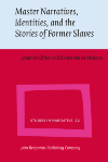 image of Master Narratives, Identities, and the Stories of Former Slaves