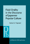 image of Fluid Orality in the Discourse of Japanese Popular Culture