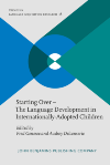 image of Starting Over – The Language Development in Internationally-Adopted Children