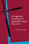 image of A Cognitive Grammar of Japanese Clause Structure