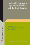 image of Land and Language in Cape York Peninsula and the Gulf Country