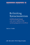 image of Rethinking Syntactocentrism