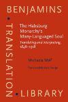 image of The Habsburg Monarchy's Many-Languaged Soul