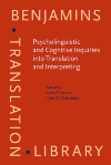 image of Psycholinguistic and Cognitive Inquiries into Translation and Interpreting