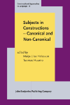 image of Subjects in Constructions – Canonical and Non-Canonical