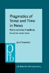 image of Pragmatics of Tense and Time in News