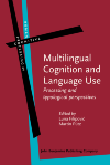 image of Multilingual Cognition and Language Use