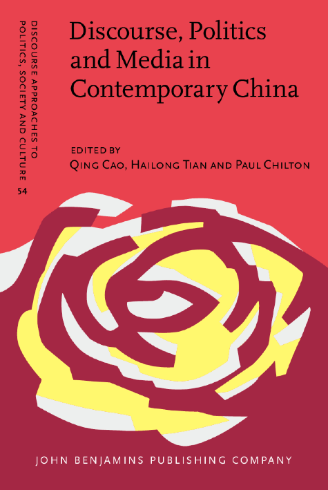 image of Discourse, Politics and Media in Contemporary China