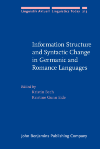 image of Information Structure and Syntactic Change in Germanic and Romance Languages