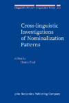 image of Cross-linguistic Investigations of Nominalization Patterns