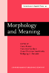 image of Morphology and Meaning
