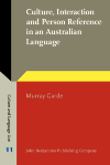 image of Culture, Interaction and Person Reference in an Australian Language