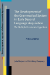 image of The Development of the Grammatical System in Early Second Language Acquisition