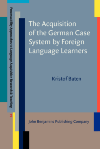 image of The Acquisition of the German Case System by Foreign Language Learners