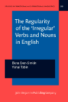 image of The Regularity of the 'Irregular' Verbs and Nouns in English