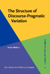 image of The Structure of Discourse-Pragmatic Variation
