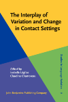 image of The Interplay of Variation and Change in Contact Settings