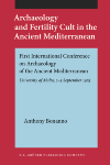image of Archaeology and Fertility Cult in the Ancient Mediterranean