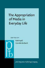 image of The Appropriation of Media in Everyday Life
