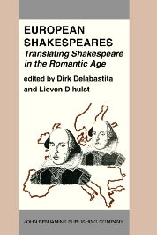image of European Shakespeares. Translating Shakespeare in the Romantic Age