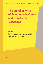 image of The Morphosyntax of Reiteration in Creole and Non-Creole Languages