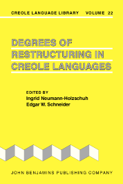 image of Degrees of Restructuring in Creole Languages