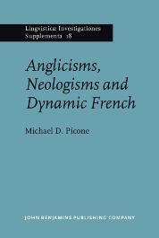 image of Anglicisms, Neologisms and Dynamic French