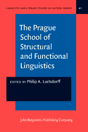 image of The Prague School of Structural and Functional Linguistics