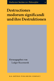 image of Destructiones modorum significandi und ihre Destruktionen